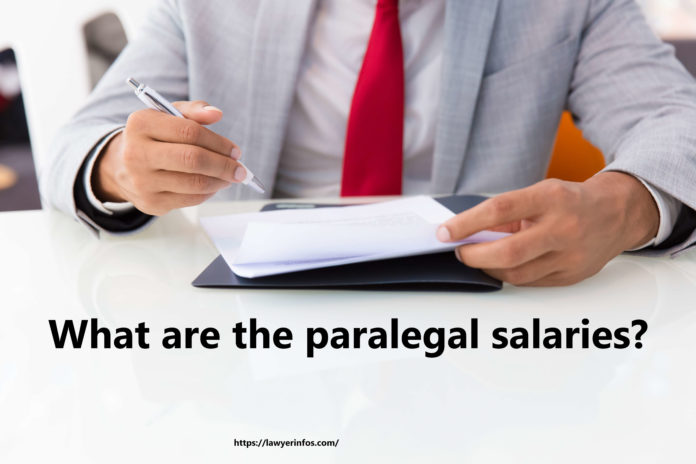 What are the paralegal salaries